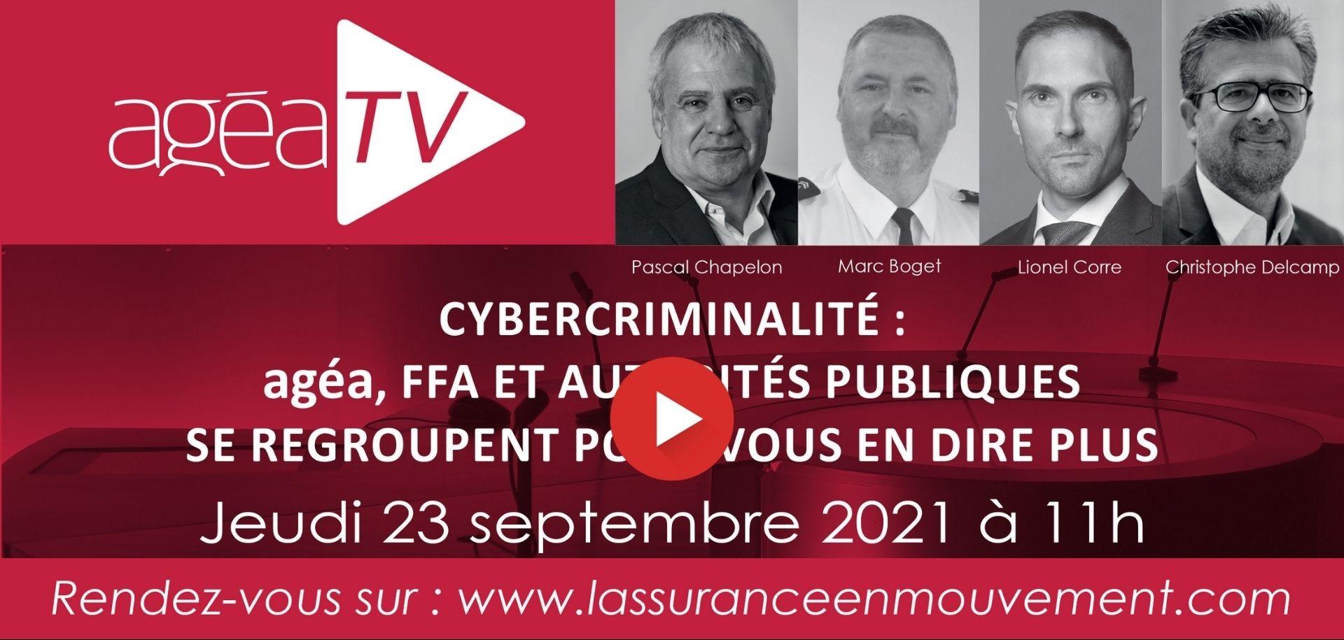 AgeaTV du 23 septembre 2021 : lutter contre la cybercriminalité